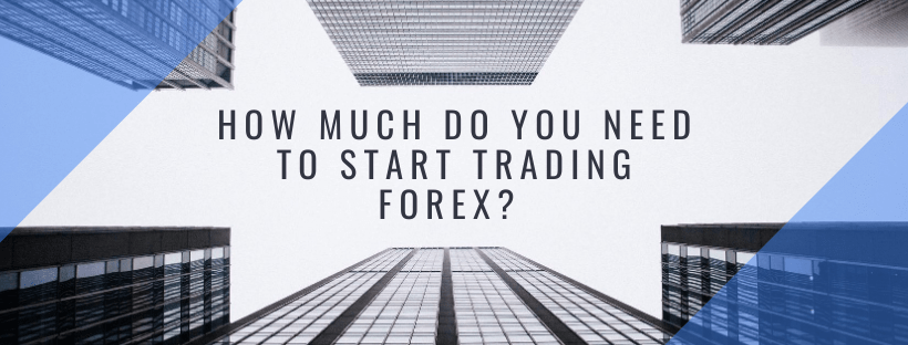 How much do i need to trade forex art invest ibarska